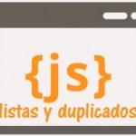Eliminar valores duplicados en listas con Java Script