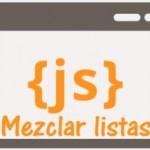 Mezclar listas en Java Script